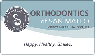 Smile Rewards Card Orthodontics of San Mateo in San Mateo, CA